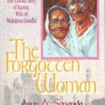 The Untold Story of Kastur – Wife of Mahatma Gandhi