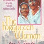 The Untold Story of Kastur – Wife of Mahatma Gandhi